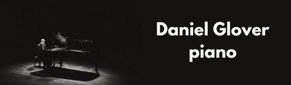 Daniel Glover, piano