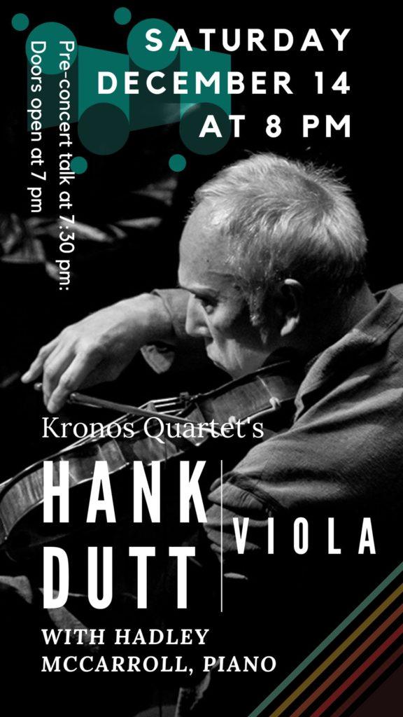 Hank Dutt, viola - Saturday, Dec 14 at 8 pm