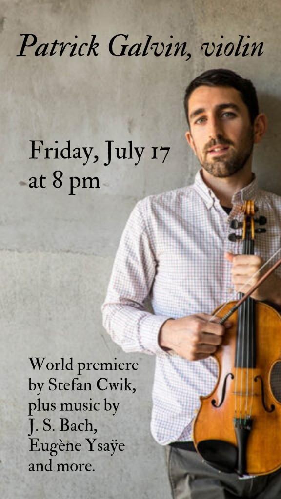Patrick Galvin - July 17 at 8 pm