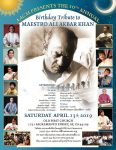 10th Annual Birthday Tribute to Maestro Ali Akbar Khan - Saturday, April 13