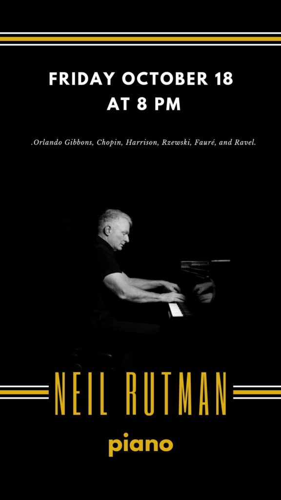 Neil Rutman, piano - Friday, October 18 at 8 pm