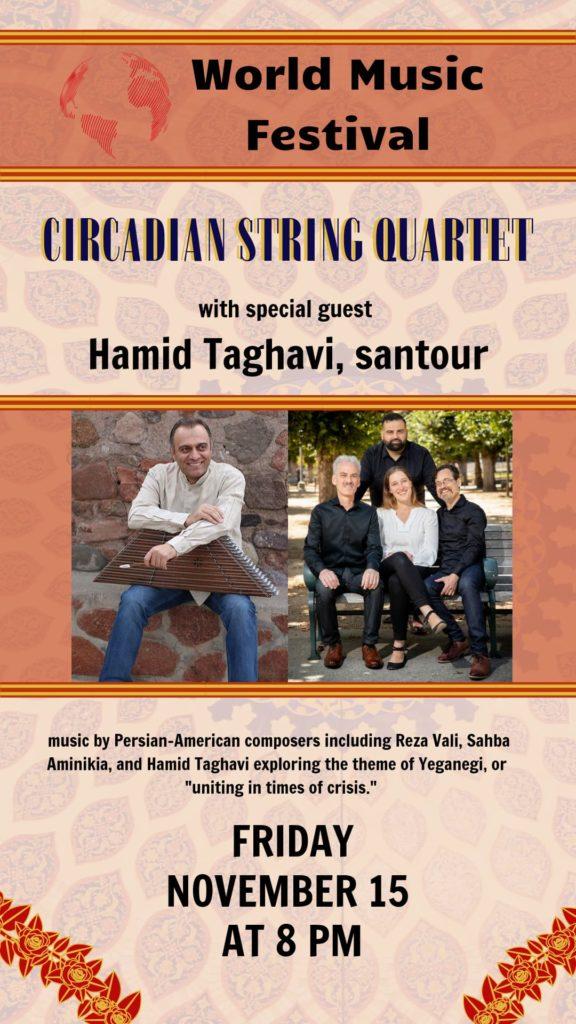 Circadian String Quartet with Hamid Taghavi - November 15 at 8 pm