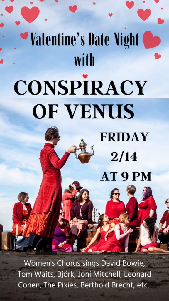 Conspiracy of Venus - Friday, Feb 14 at 9 pm