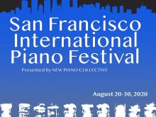 San Francisco International Piano Festival - Friday, August 28 at 8 pm